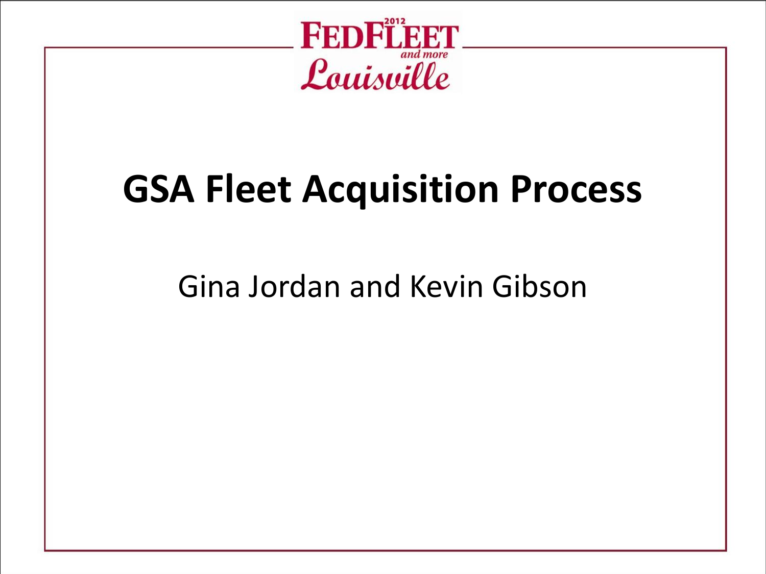 GSA Motor Vehicle Management: GSA Fleet Acquisition Processes
