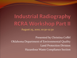 Industrial Radiography RCRA Workshop Part II