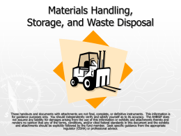 Subpart H: Materials Handling, Storage, Use, and Waste Disposal