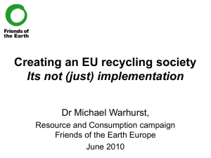 Creating an EU recycling society: It`s not (just) implementation