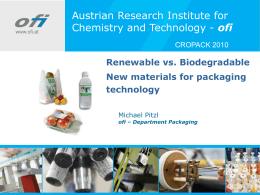 Renewables vs. Biodegradability – New Packaging Materials