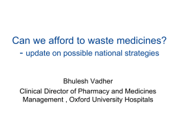 Can we afford to waste medicines?