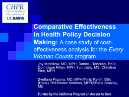 Comparative Effectiveness Applied to Health Policy Formulation: