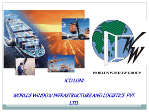 Standard Presentation - Worlds Window Infrastructure and Logistic