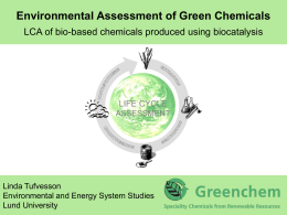 Environmental assessments of Green Chemicals