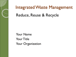Reduce, Reuse, Recycle PowerPoint