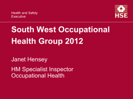HSE Update - South West Occupational Health Nurses Group