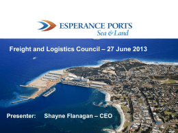 Shayne Flanagan - Jun 2013 - Freight and Logistics Council of