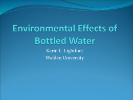 essay on environmental effects of bottled water Bottled water is essentially wasteful learn about the environmental impact of packaging water discover the true cost of bottled water.