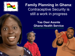 Ghana Sustainable Change Project - Reproductive Health Supplies