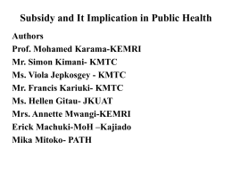 MOAB003 – Subsidy And Its Implication In Public Health (L279)
