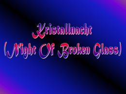 """Kristallnacht"" means ""night of broken glass"""