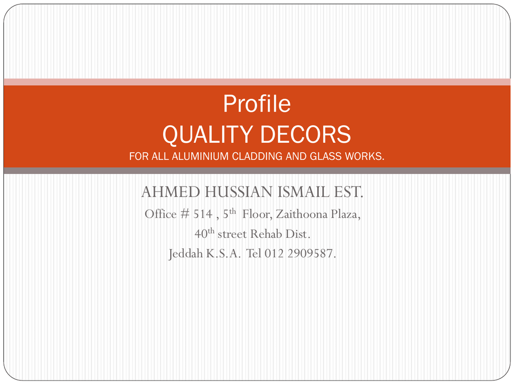 profile quality decors for all aluminium cladding and glass