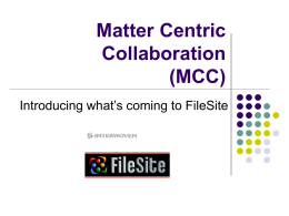 Matter Centric Collaboration (MCC)