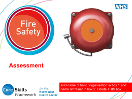 Arson Arson is the most common cause of fires in NHS premises as