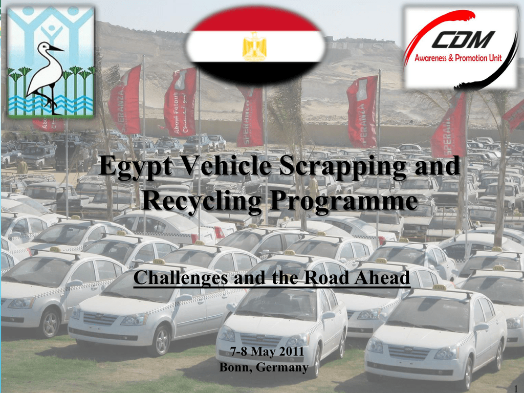 Egypt Vehicle Scrapping and Recycling Programme - CDM