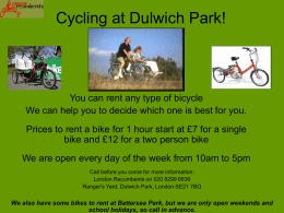 Cycling in Battersea Park and Dulwich Park!