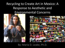 Recycling to Create Popular Arts and Crafts: A Response to Mexican