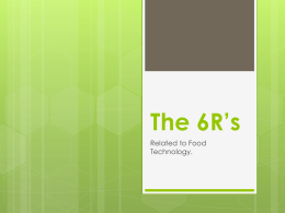 The 6R`s related to Food Technology