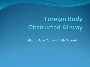 Adult Foreign Body Obstructed Airway - Miami