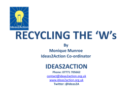 Recycling W`s - Ideas2Action