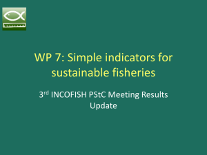 WP 7: Simple indicators for sustainable fisheries