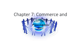 Chapter 7: Commerce and Culture