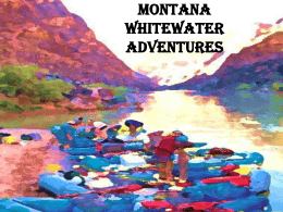 Montana Whitewater Adventures - Montana State University Billings