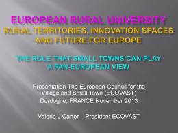 ECOVAST Presentation in Dordogne November 2013 THE ROLE SM