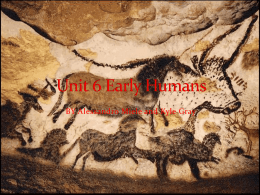 Unit 6 Early Humans