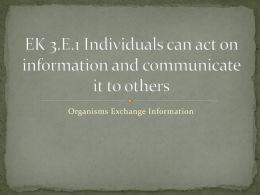 EK 3.E.1 Individuals can act on information and communicate it to