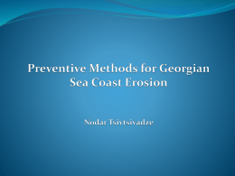 Preventive Methods for Georgian See Coast Erosion