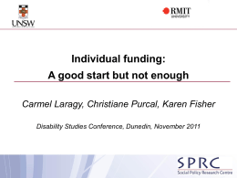 Individual funding A good start but not enough