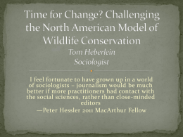 Time for Change? Challenging the North American Model of Wildlife