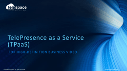 TelePresence made simple