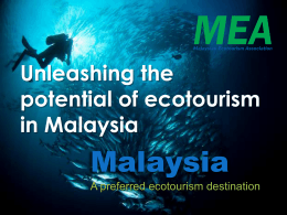 Unleashing the potential of ecotourism in Malaysia