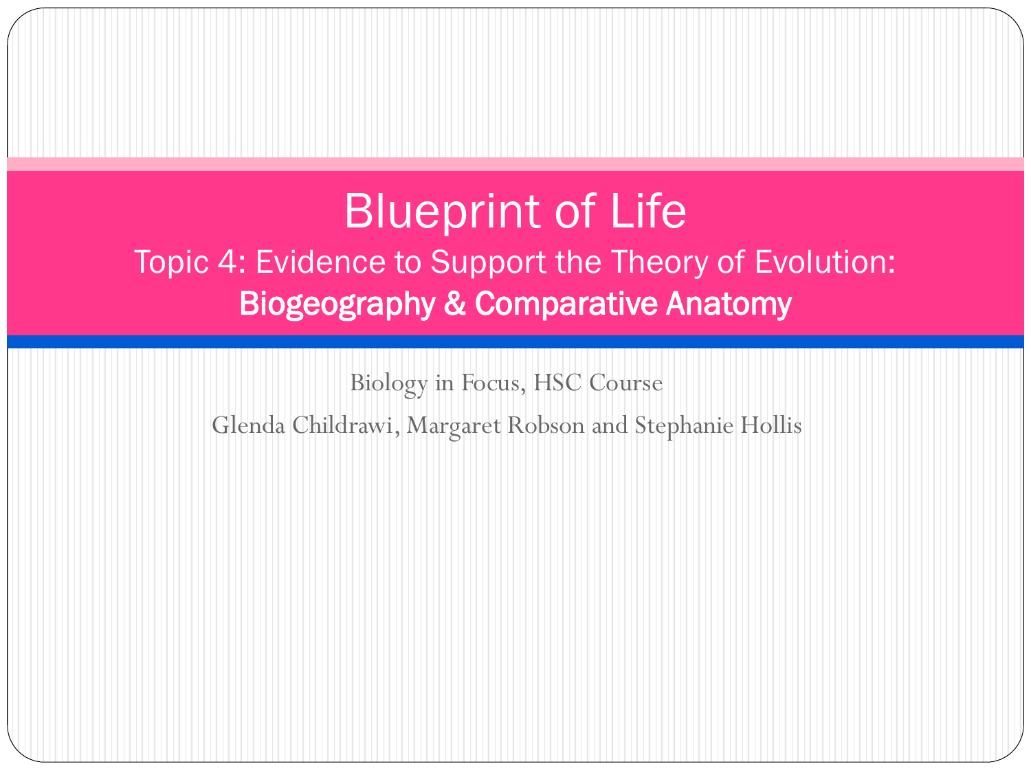 4.2.1 Evidence to support the theory of evolution