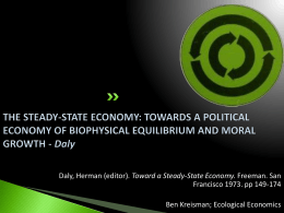 THE STEADY-STATE ECONOMY: TOWARDS A POLITICAL