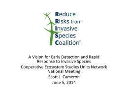 CESU Presentation - Reduce Risks from Invasive Species Coalition