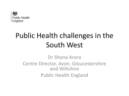 Public Health Impact & Outcomes in the South West
