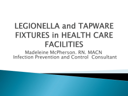 LEGIONELLA and HEALTH CARE FACILITIES