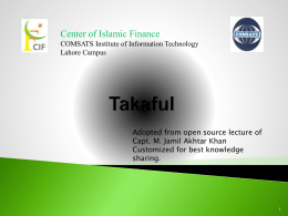 The Concept of Takaful adopted by Capt. M. Jamil Akhtar Khan