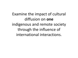cultural diffusion on one indiginous tribe