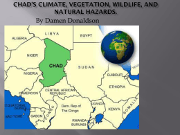 Chad`s Climate, Vegetation, Wildlife, and Natural Hazards.