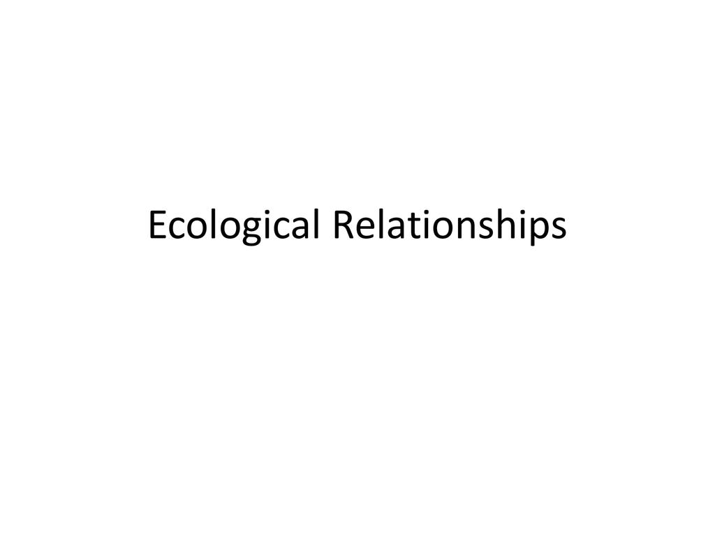 Ecological Relationships