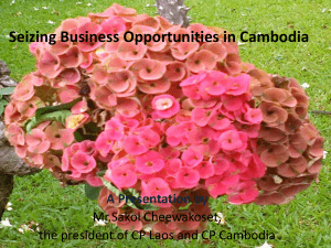 Seizing Business Opportunities in Cambodia A Presentation by
