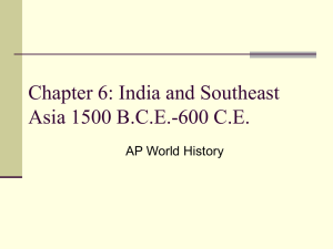 Chapter 6: India and Southeast Asia 1500 B.C.E.