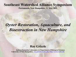 Oyster Restoration, Aquaculture, and Bioextraction in New Hampshire