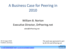 A Business Case for Peering in 2010