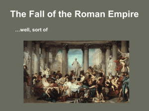 The Fall of the Roman Empire...sort of